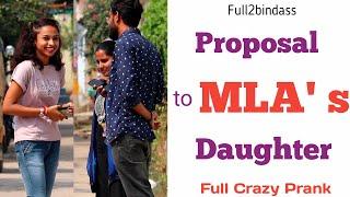 Next Level Proposal to MLA's Daughter Prank || Full2bindass || Hyderabad Pranks 2020