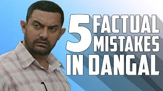 5 Factual Mistakes in Dangal | Reel vs Real Life
