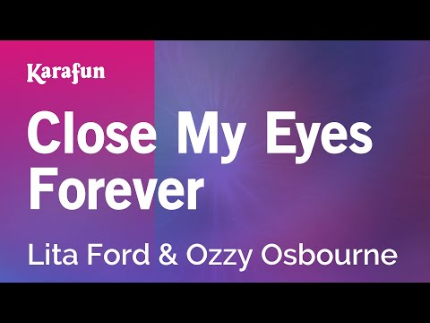 Karaoke Close My Eyes Forever - Lita Ford *