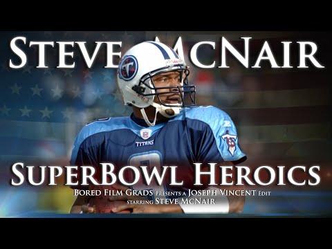 Steve McNair - Superbowl Heroics