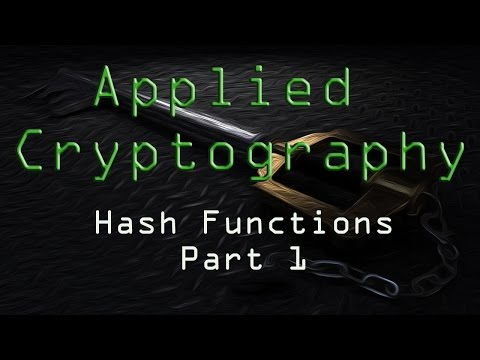 Applied Cryptography: Hash Functions - Part 1