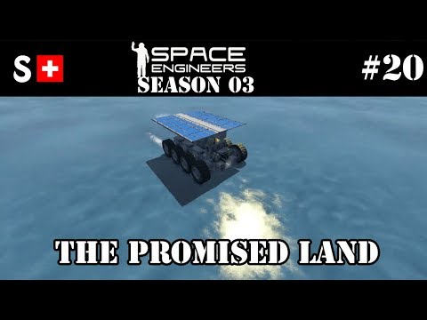 Space Engineers S3-020: The Promised Land