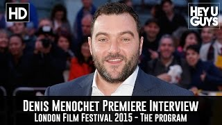 Denis Menochet Interview - The Program LFF Premiere