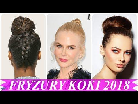 Najlepsze Fryzury Damskie Koki 2018