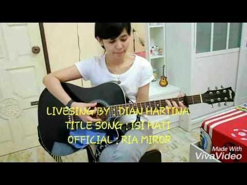 Dian Hartina - Isi Hati (Ria Mirror Official)
