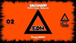 BBOSMANN - NATH'S SONG - DABOOH! [EP] ② EDM electronic dance music records 2014