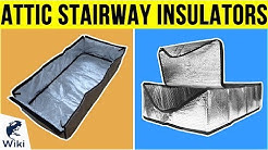 7 Best Attic Stairway Insulators 2019