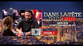 Dans la Tête d'un Pro : Davidi Kitai au partypoker MILLIONS Barcelone 2018 (3)