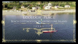 Ecologic Place Beach Cottages on Marrowstone Island