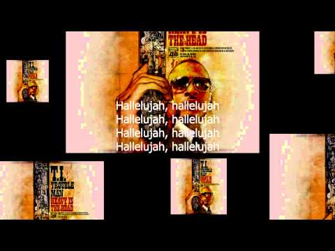 Hallelujah - T.I. [Instrumental/Karaoke] - with Hook + Lyrics