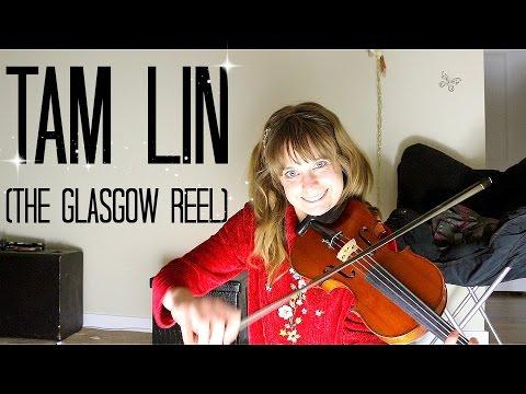 Tam Lin (The Glasgow Reel) - Celtic Fiddle Tune!