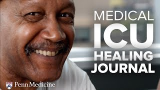 The Healing Journal: A Novel Idea from Penn's Medical Intensive Care Unit (MICU)