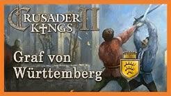 Crusader Kings 2 👑 Graf Eberhard von Württemberg - 001 👑 [Deutsch][HD]