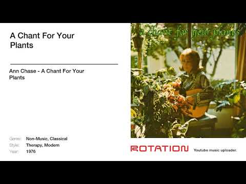 Ann Chase - A Chant For Your Plants