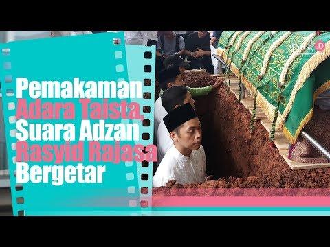 Pemakaman Adara Taista, Suara Adzan Rasyid Rajasa Bergetar