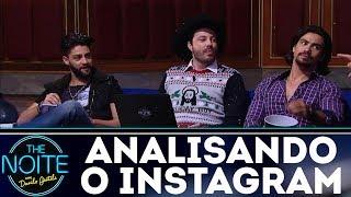 Analisando o Instagram de Munhoz & Mariano   The Noite (13/12/17)