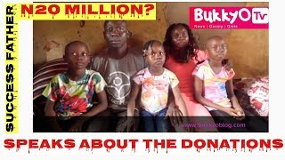 Succes Father Disclosed How Much Was Donated To The Family ||BukkyOTv