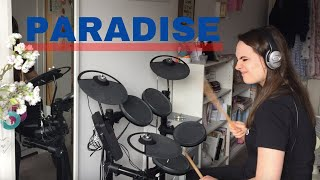 Paradise Coldplay Drum Cover