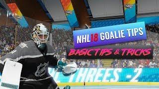 NHL 18 – How to Play Goalie: Basic Tips & Tricks for EASHL