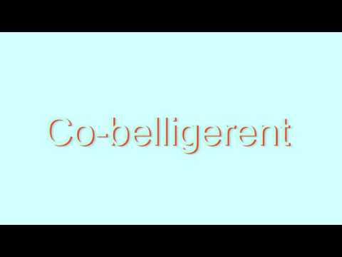 How to Pronounce Co-belligerent