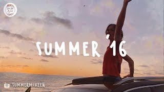 Download Songs that bring you back to summer '16 (Major Lazer, Imagine Dragons, Calvin Harris)