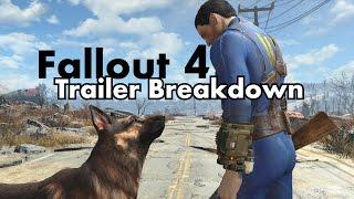 Fallout 4 Trailer Breakdown - William Strife
