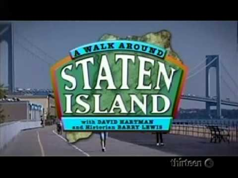 PBS-A WALK AROUND STATEN ISLAND-David Hartman -2007 Part 1