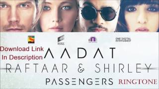 Neend Hai Tu Ringtone | Aadat - Raftaar | Latest 2017 Hindi Ringtone