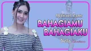 Bahagiamu Bahagiaku (Ikhlas) ~ Nella Kharisma   |   Official Lyric
