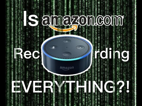 Is Amazon Recording Everything You Say Around Your Echo? | Is Alexa Listening to You?