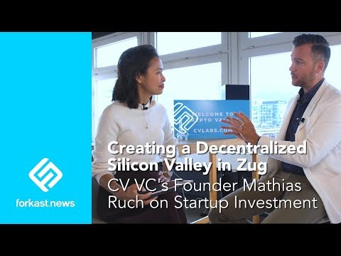 Creating a Decentralized Silicon Valley in Switzerland: Mathias Ruch, CVVC