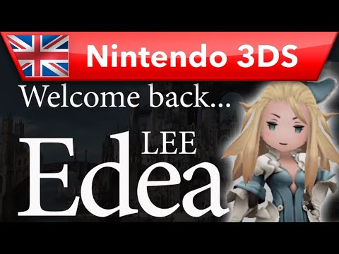Bravely Second: End Layer - Welcome Back... Edea Lee (Nintendo 3DS)