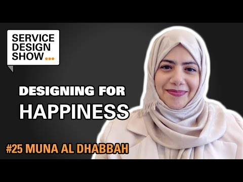 How the Dubai government is designing for customer happiness / Muna Al Dhabbah / Episode #25