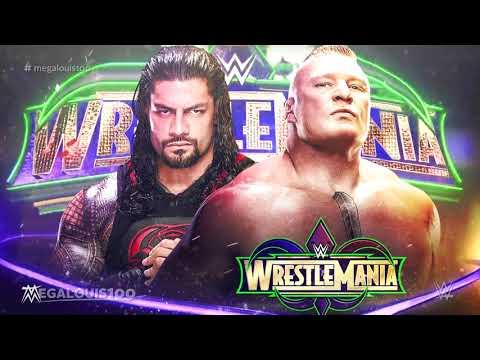 Brock Lesnar vs. Roman Reigns WWE Wrestlemania 34 Promo Theme Song -
