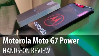 Motorola Moto G7 Power Hands-On Review and First Impressions (5000 mAh Battery Phone)