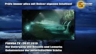 Der Untergang von Atlantis und Lemuria: Geheimnisse der unterirdischen Städte - PRAVDA TV