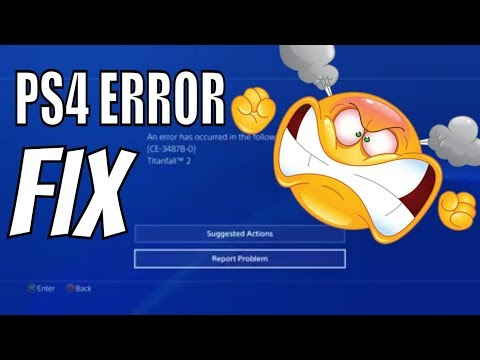 PS4 Error CE-34878-0 FIX ANY SYSTEM | PS4 Original - PS4 Pro - PS4 Slim