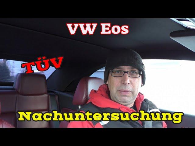 VW Eos Nachuntersuchung