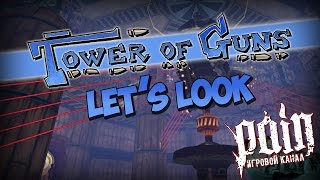 Давай глянем - Tower of Guns