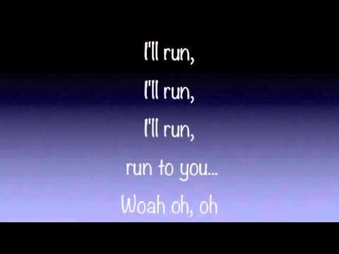 Pentatonix - Run To You Official Lyrics