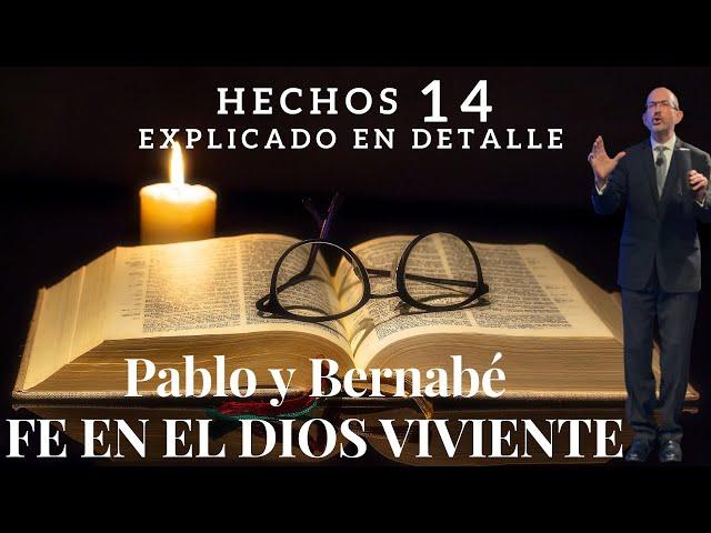 Hechos capítulo 14 - pt 2 - Pablo predica el evangelio del Dios viviente, el Dios verdadero