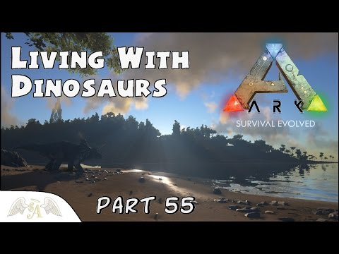 ARK: Survival Evolved Part 55 - Irrigation & Dino Accommodation