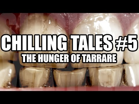 Chilling Tales #5: The Hunger of Tarrare