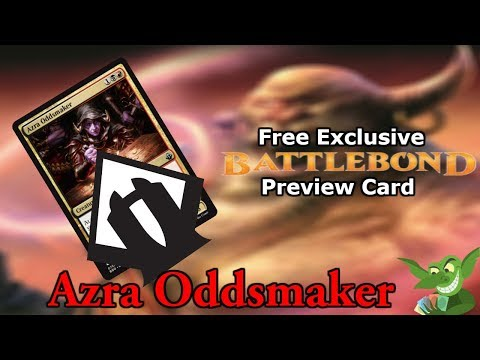 Exclusive Battlebond Preview - Azra Oddsmaker