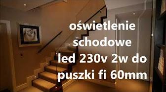 Oświetlenie Schodowe Led 230v 2w Do Puszki Fi 60mm Youtube