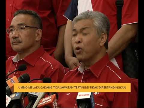 UMNO Melaka cadang tiga jawatan tertinggi tidak dipertandingkan