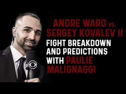 Paulie Malignaggi | Ward vs Kovalev 2 Fight Predictions and Breakdown!