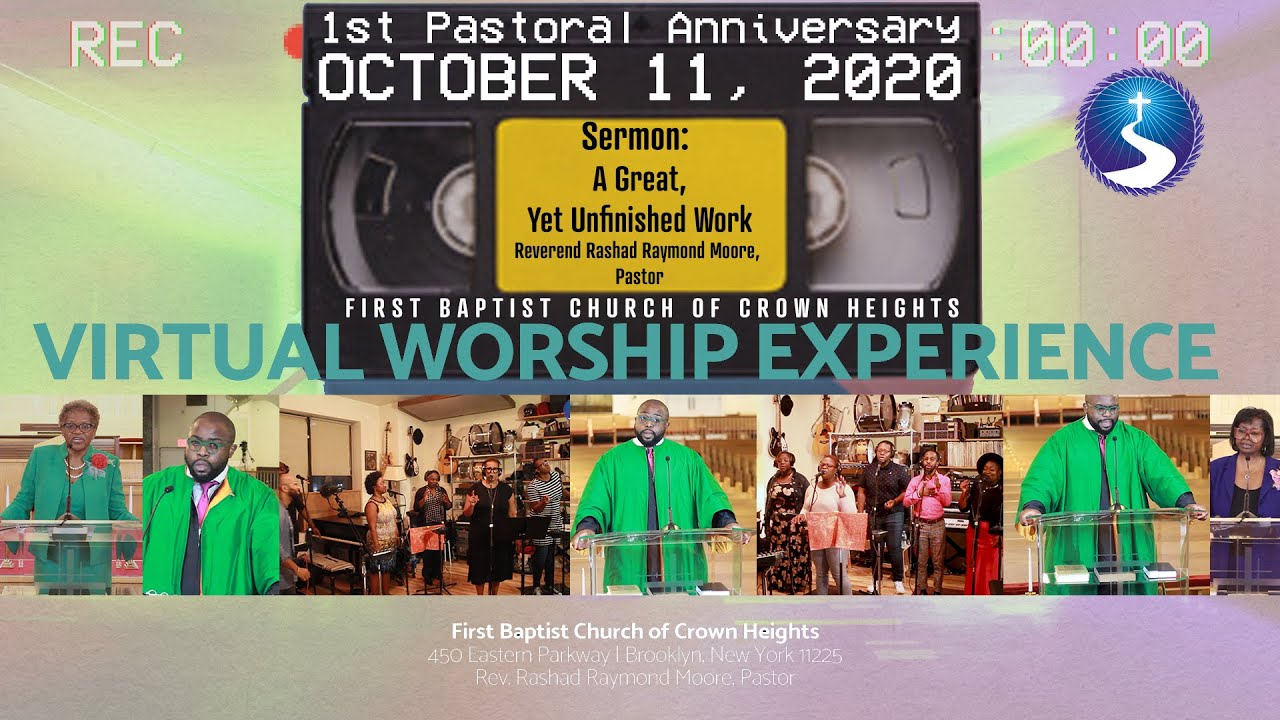 October 11, 2020:  Virtual Worship Service: 1st Pastoral Anniversary