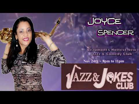 Live Jazz and R&B with Joyce Spencer - Jazz & Jokes Beaumont, TX