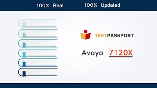 [Testpassport] Looking for New real Avaya ACIS 7120X exam questions, 7120X real dumps